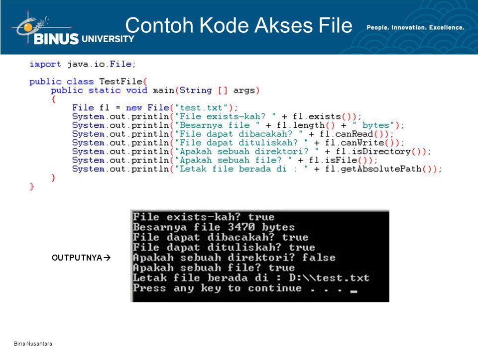 Bina Nusantara Contoh Kode Akses File OUTPUTNYA 