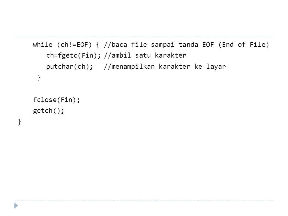  Memeriksa Keberadaan File  int access( const char* path, int amode)  const char* path menunjukan letak file itu berada.