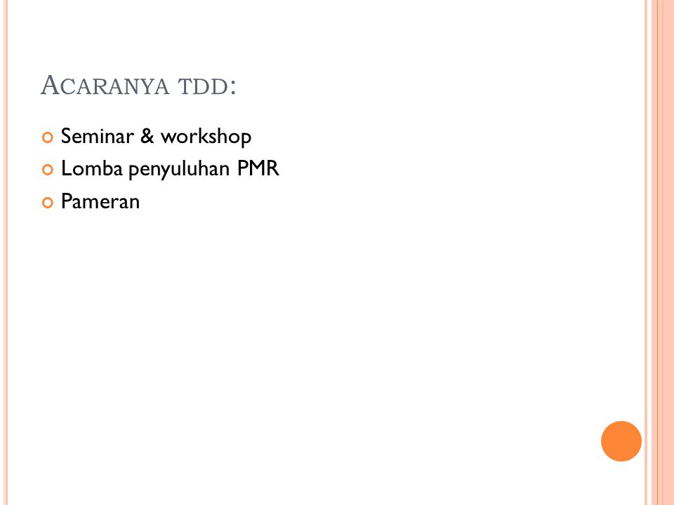 A CARANYA TDD : Seminar & workshop Lomba penyuluhan PMR Pameran