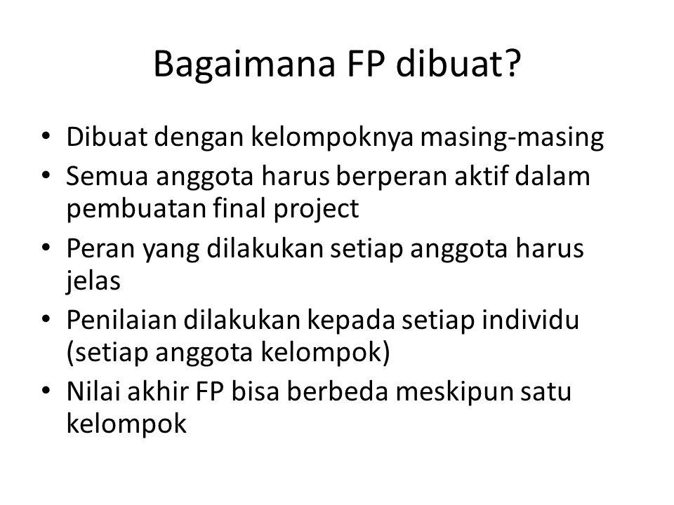 Bagaimana FP dibuat.