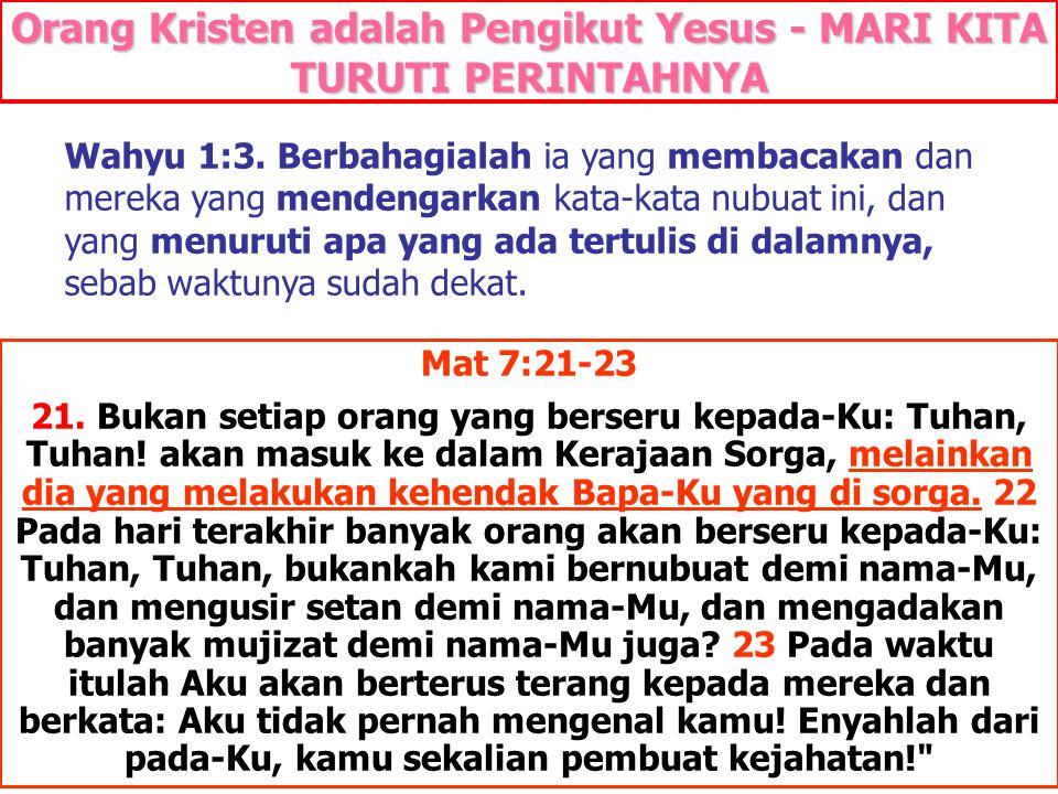 JMS - HP 081315746066 Wahyu 1:3. Berbahagialah ia yang membacakan dan mereka yang mendengarkan kata-kata nubuat ini, dan yang menuruti apa yang ada te
