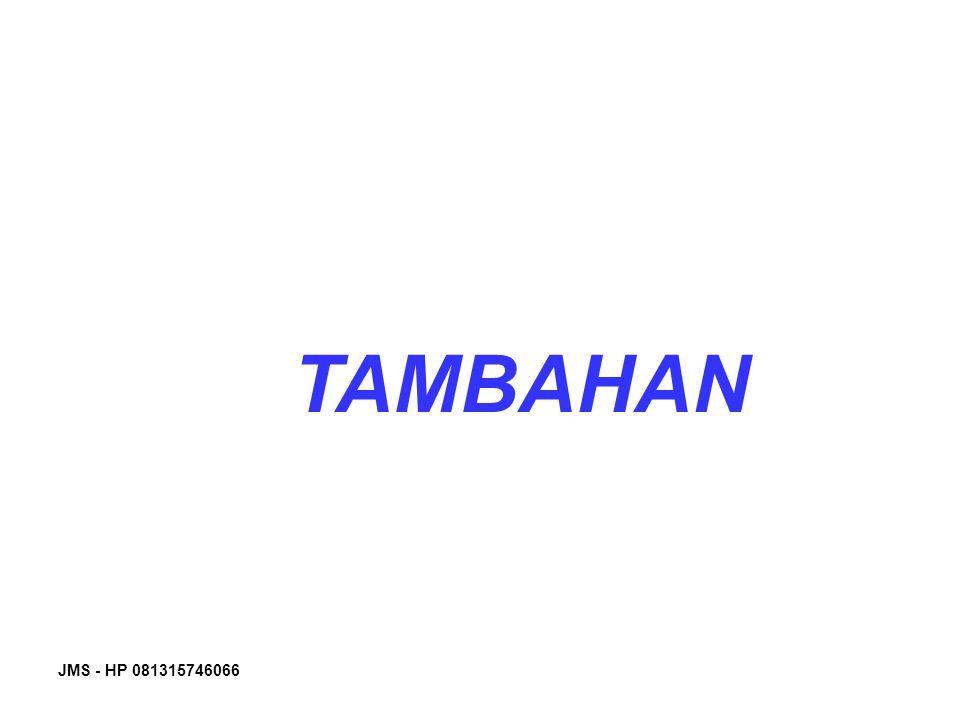JMS - HP 081315746066 TAMBAHAN