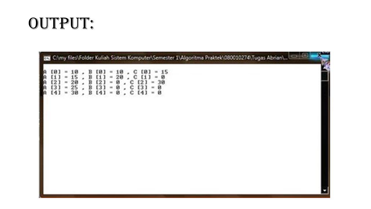Pengertian Array 2 Dimensi Array 2 dimensi tersusun dalam bentuk baris dan kolom, dimana indeks pertama menunjukkan baris dan indeks kedua menunjukkan kolom.
