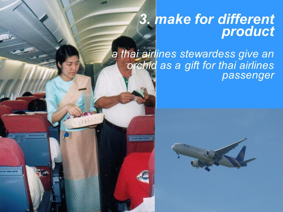 3. make for different product a thai airlines stewardess give an orchid as a gift for thai airlines passenger