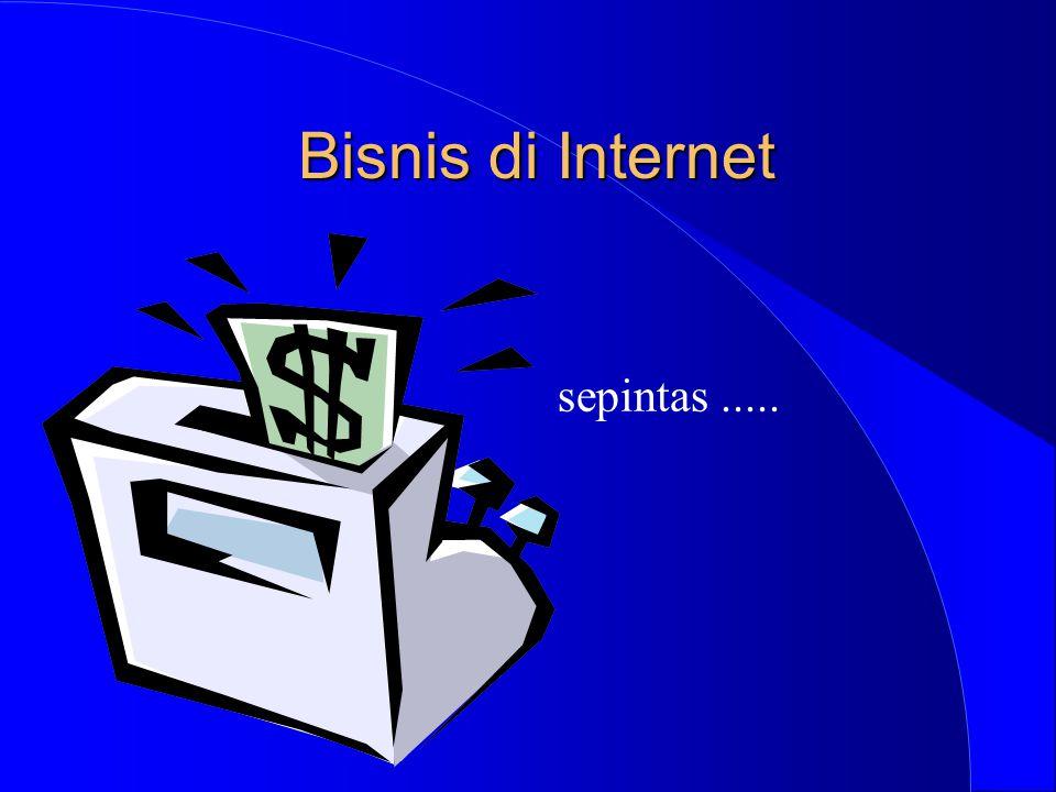 Bisnis di Internet sepintas.....