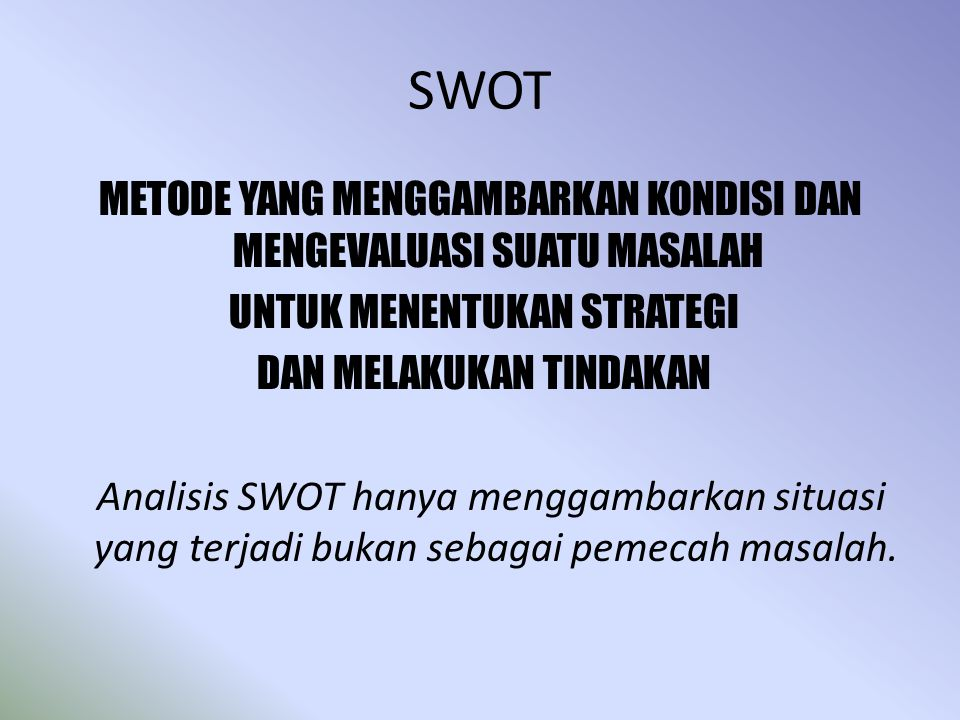 Kepentingan Analisis S.W.O.T Merancang program secara S.