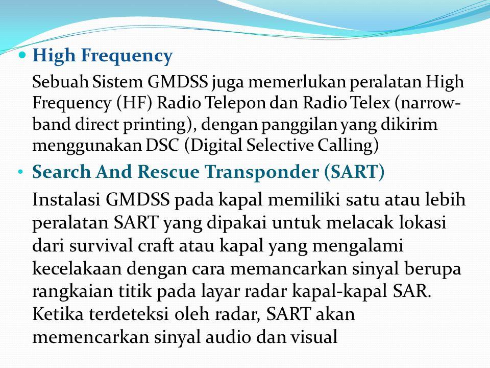 Digital Selective Calling (DSC) IMO mempekenalkan DSC dengan MF, HF, dan VHF Radio Maritim sebagai bagian dari GMDSS.
