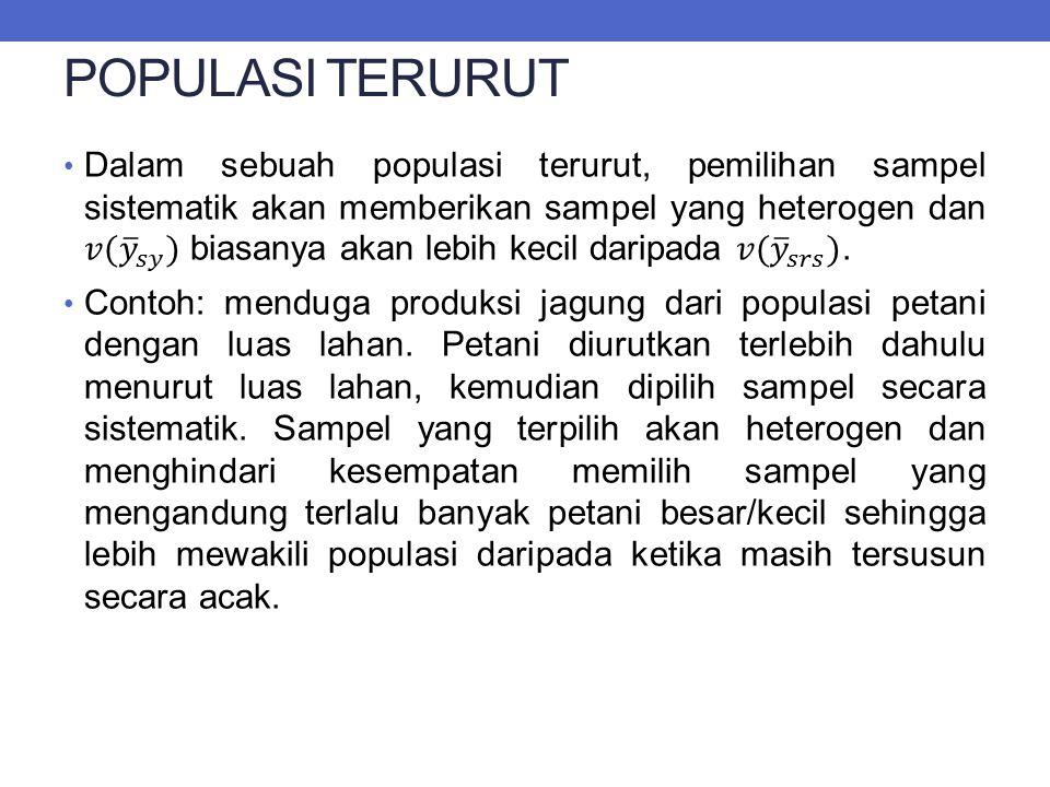 POPULASI TERURUT