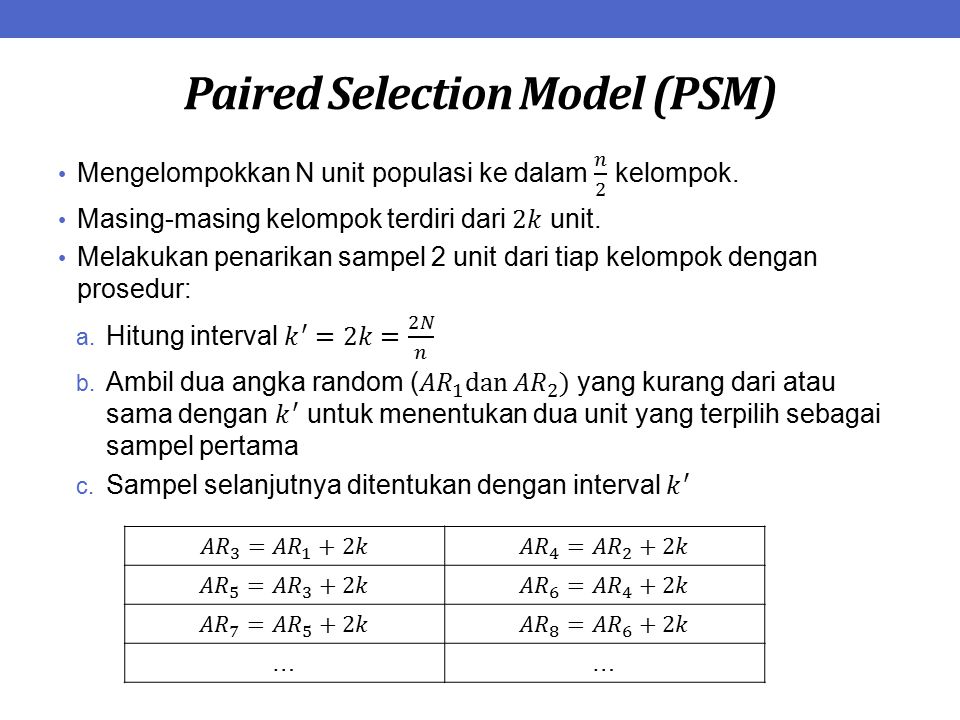 Paired Selection Model (PSM) ……