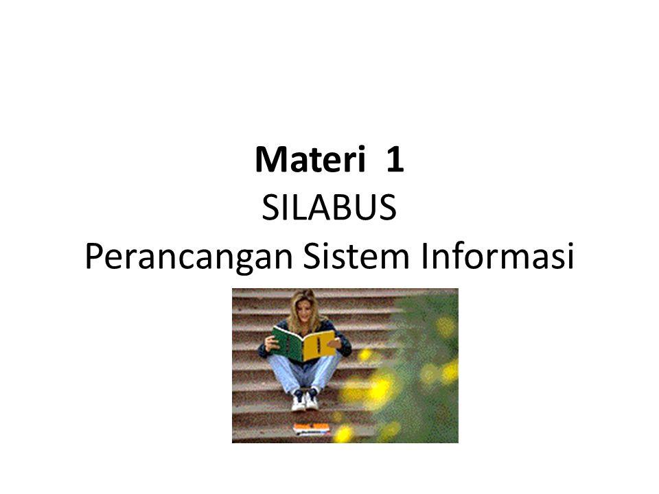 Materi 1 SILABUS Perancangan Sistem Informasi