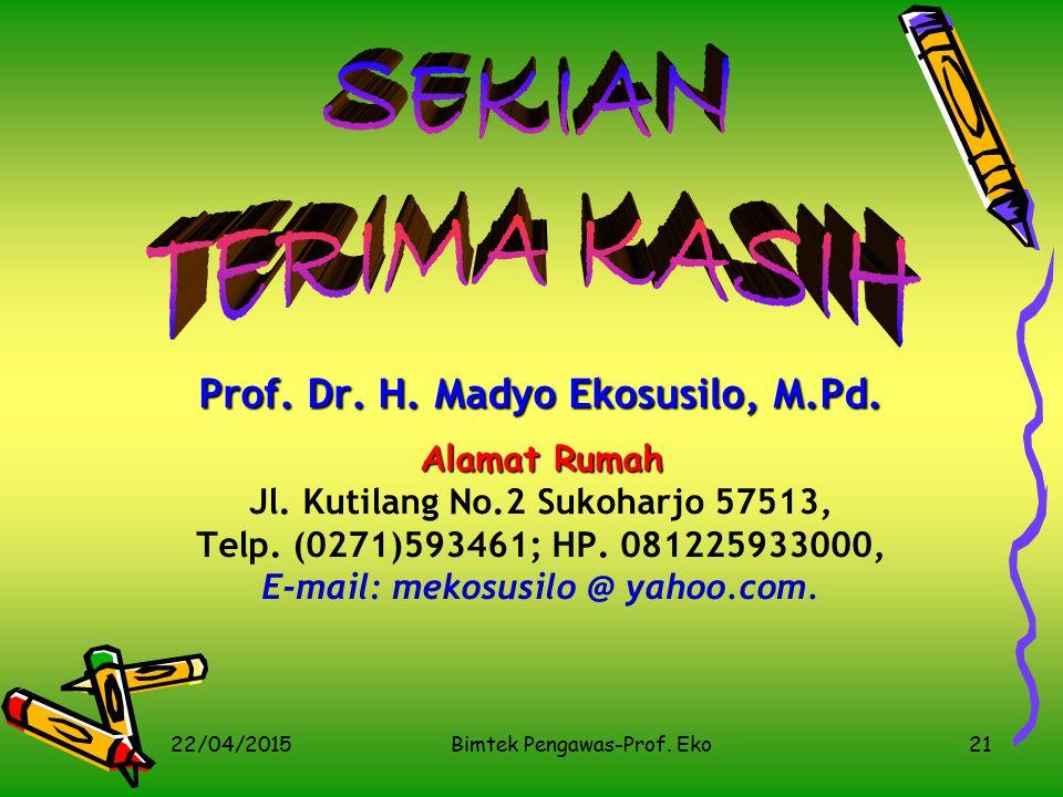 Penilaian Presentasi Best Practice 22/04/2015 Bimtek Pengawas-Prof. Eko 20 NO.ASPEK YANG DINILAISKOR*BOBOTNILAI 1 Kesesuaian isi penyajian dengan isi
