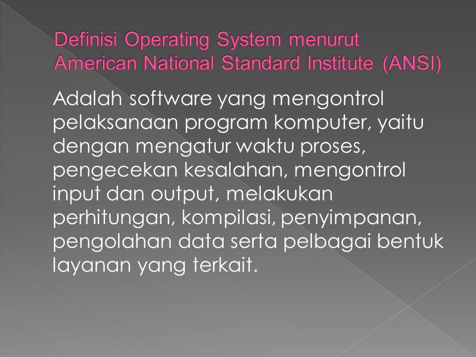 Adalah software yang mengontrol pelaksanaan program komputer, yaitu dengan mengatur waktu proses, pengecekan kesalahan, mengontrol input dan output, m