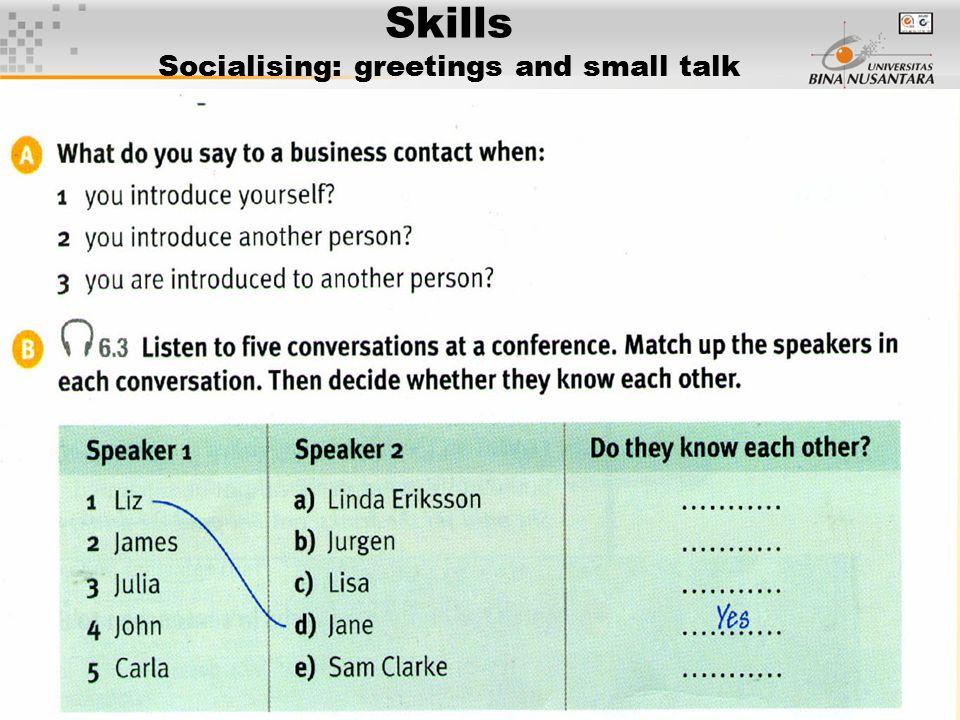 6 Skills Socialising: greetings and small talk