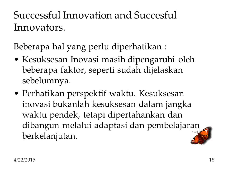 Successful Innovation and Succesful Innovators.