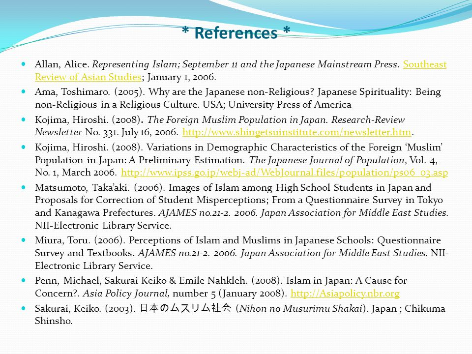* References * Allan, Alice. Representing Islam; September 11 and the Japanese Mainstream Press. Southeast Review of Asian Studies; January 1, 2006.So