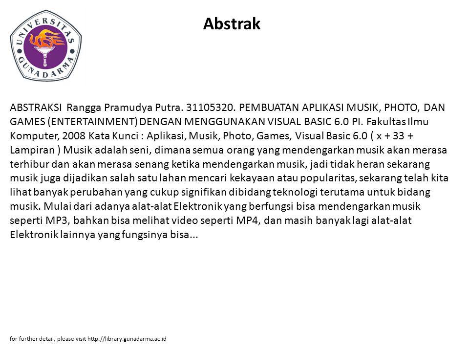 Abstrak ABSTRAKSI Rangga Pramudya Putra. 31105320.