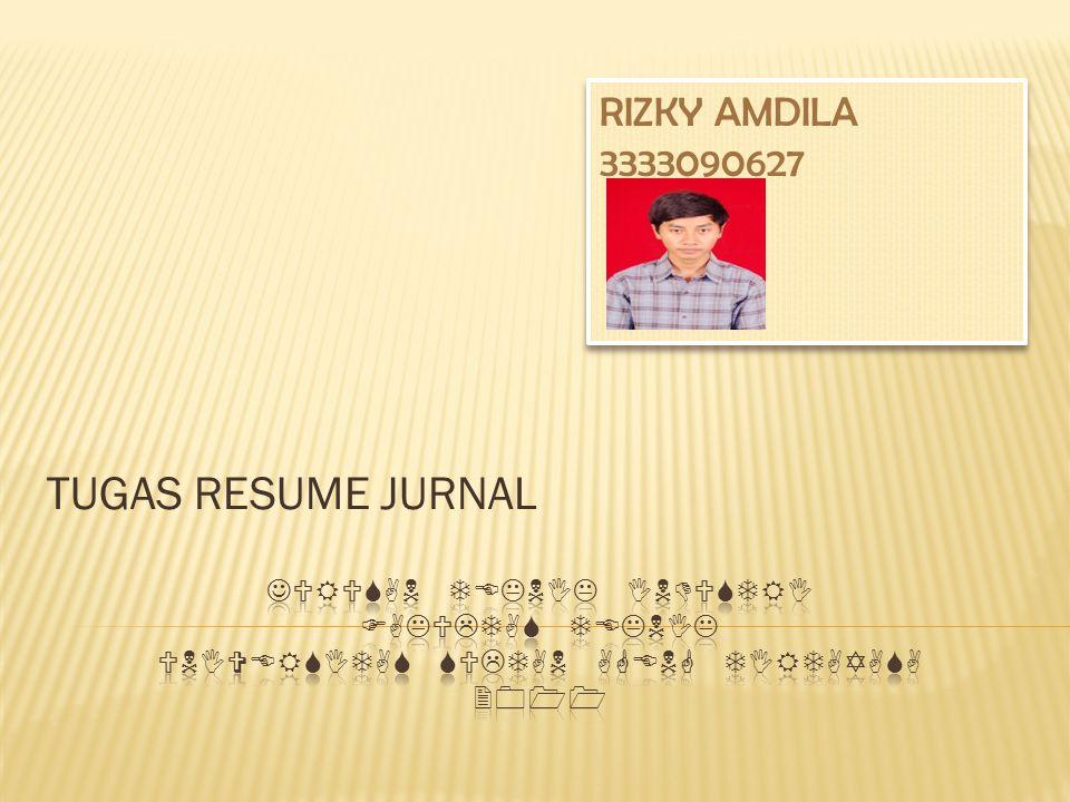 TUGAS RESUME JURNAL RIZKY AMDILA 3333090627 RIZKY AMDILA 3333090627