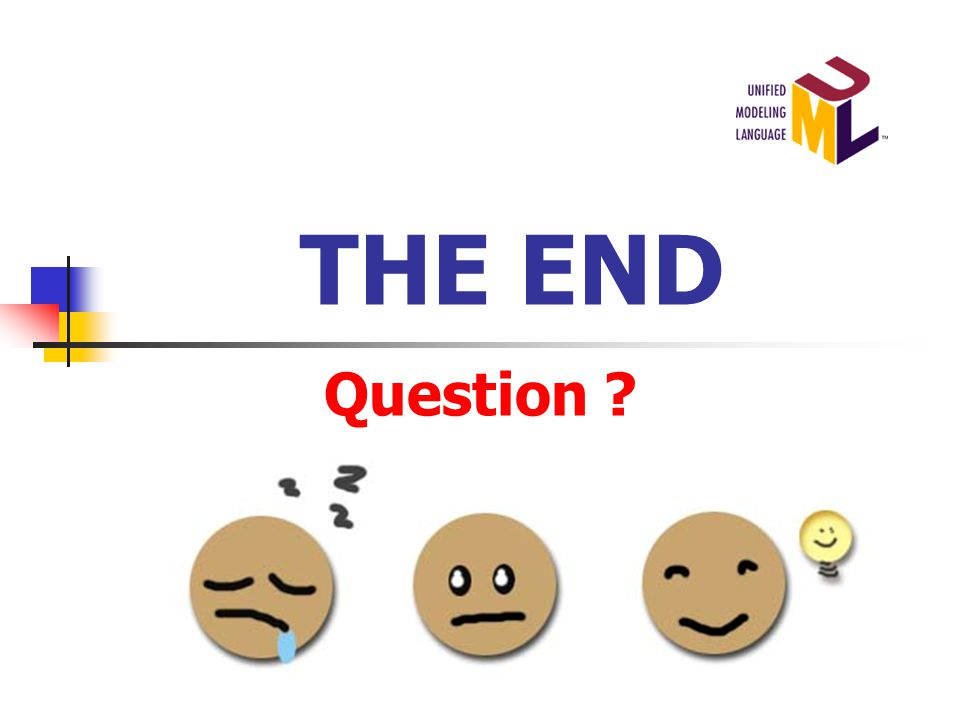THE END Question ?