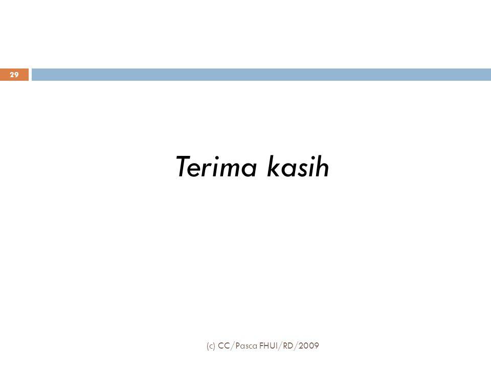 Terima kasih (c) CC/Pasca FHUI/RD/2009 29