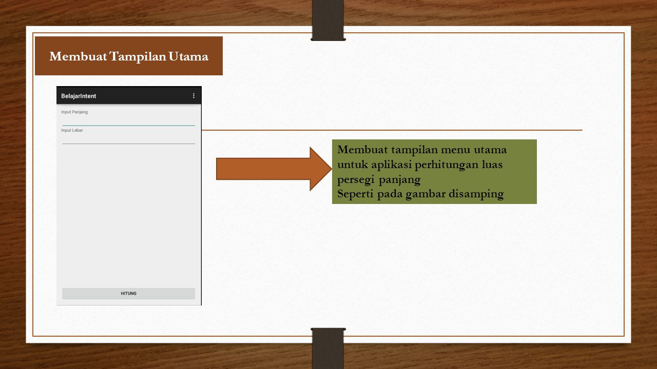 Jalankan Program dan Lihat hasilnya Ketika program user bisa melakukan input angka pada editext kemudian menekan tombol Hitung Ketika tombol hitung diklik maka aplikasi akan menampilkan hasil dari perhitungan kedalam layout hasil