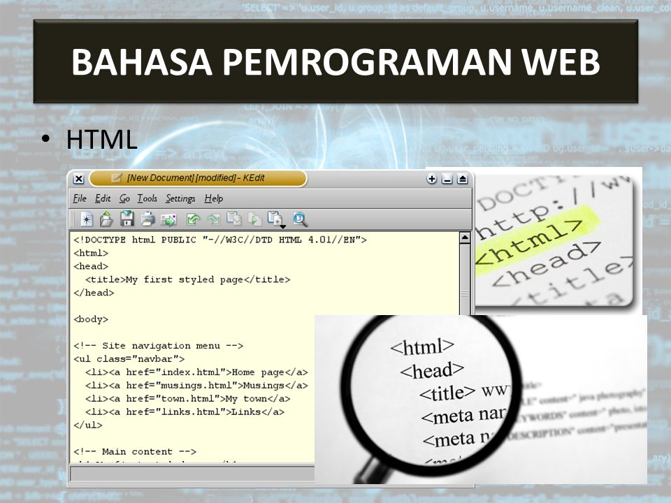 Bahasa Pemrograman Web HTML BAHASA PEMROGRAMAN WEB