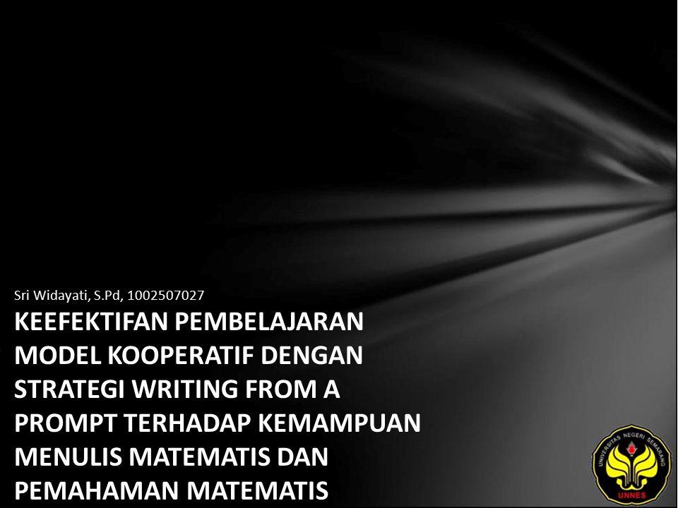 Identitas Mahasiswa - NAMA : Sri Widayati, S.Pd - NIM : 1002507027 - PRODI : Pendidikan Dasar - JURUSAN : Akta Mengajar - FAKULTAS : Program Pascasarjana - EMAIL : sri_widayati12 pada domain yahoo.co.id - PEMBIMBING 1 : Prof.