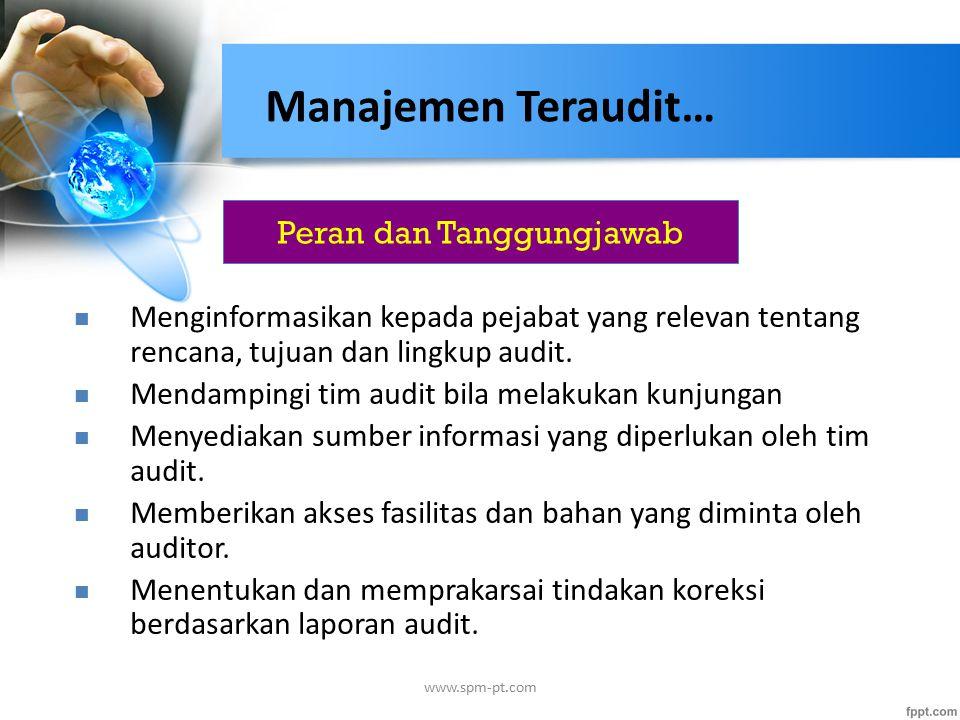 Peran dan Tanggungjawab Menginformasikan kepada pejabat yang relevan tentang rencana, tujuan dan lingkup audit.