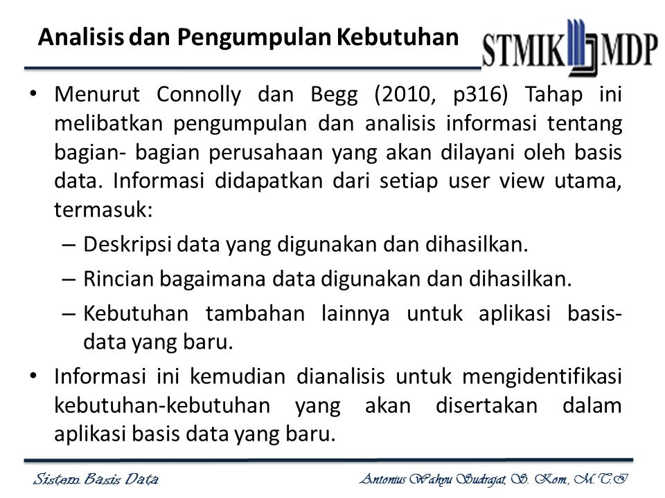 Sistem Basis Data Antonius Wahyu Sudrajat, S.