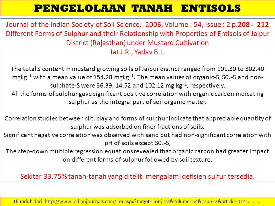 PENGELOLAAN TANAH ENTISOLS Diunduh dari: http://www.indianjournals.com/ijor.aspx?target=ijor:jisss&volume=54&issue=2&article=014 ………… 14/2/2013 Journa