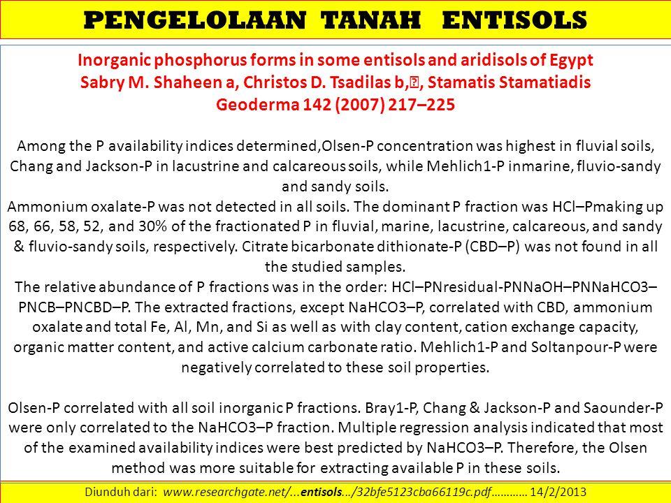 PENGELOLAAN TANAH ENTISOLS Diunduh dari: www.researchgate.net/...entisols.../32bfe5123cba66119c.pdf………… 14/2/2013 Inorganic phosphorus forms in some e