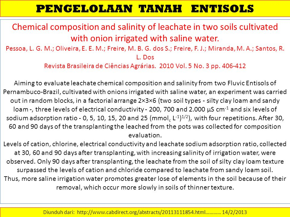 PENGELOLAAN TANAH ENTISOLS Diunduh dari: http://www.cabdirect.org/abstracts/20113111854.html………… 14/2/2013 Chemical composition and salinity of leacha