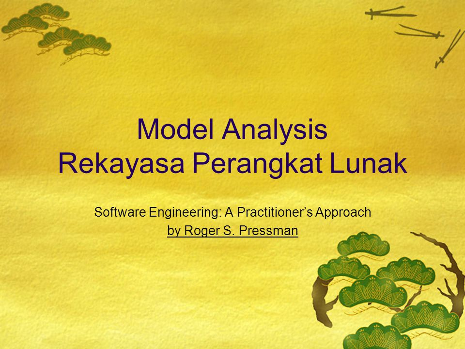 Model Analysis Rekayasa Perangkat Lunak Software Engineering: A Practitioner's Approach by Roger S. Pressman