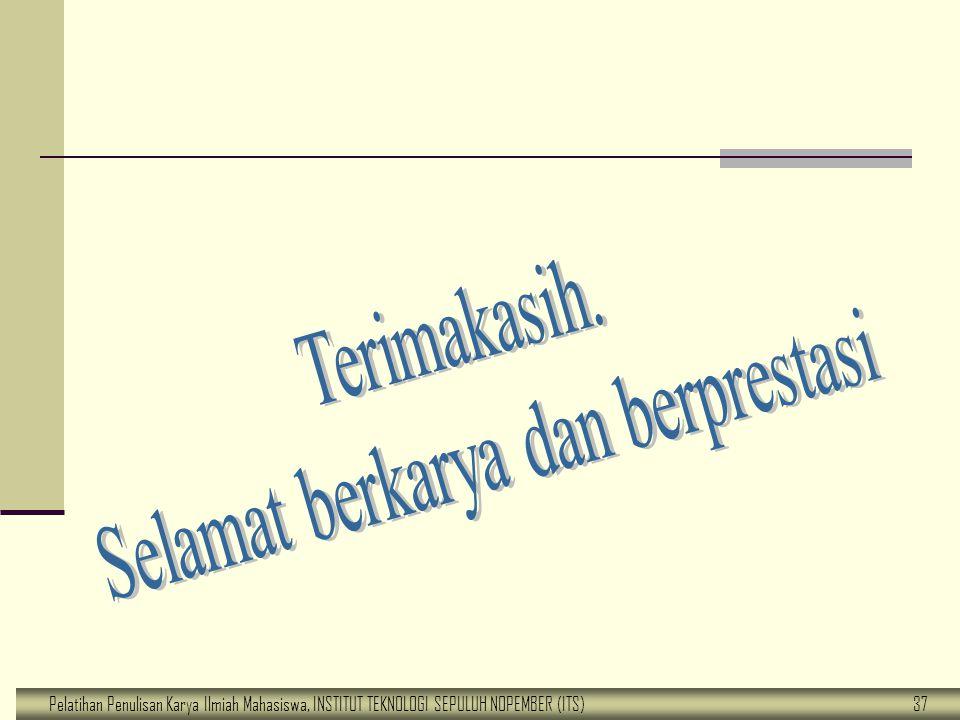 Pelatihan Penulisan Karya Ilmiah Mahasiswa, INSTITUT TEKNOLOGI SEPULUH NOPEMBER (ITS) 37