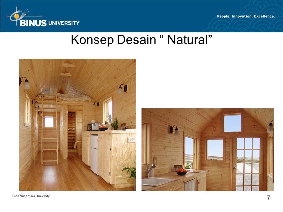 Green Design Penggunaan material kayu dalam green design sebenarnya tidaklah masalah, ada beberapa cara untuk menyiasati pengganti kayu : Gunakan material kayu yang legal dan bersertifikat Menggunakan material pengganti kayu,seperti plastik laminate bermotif kayu Menggunakan veener kayu,