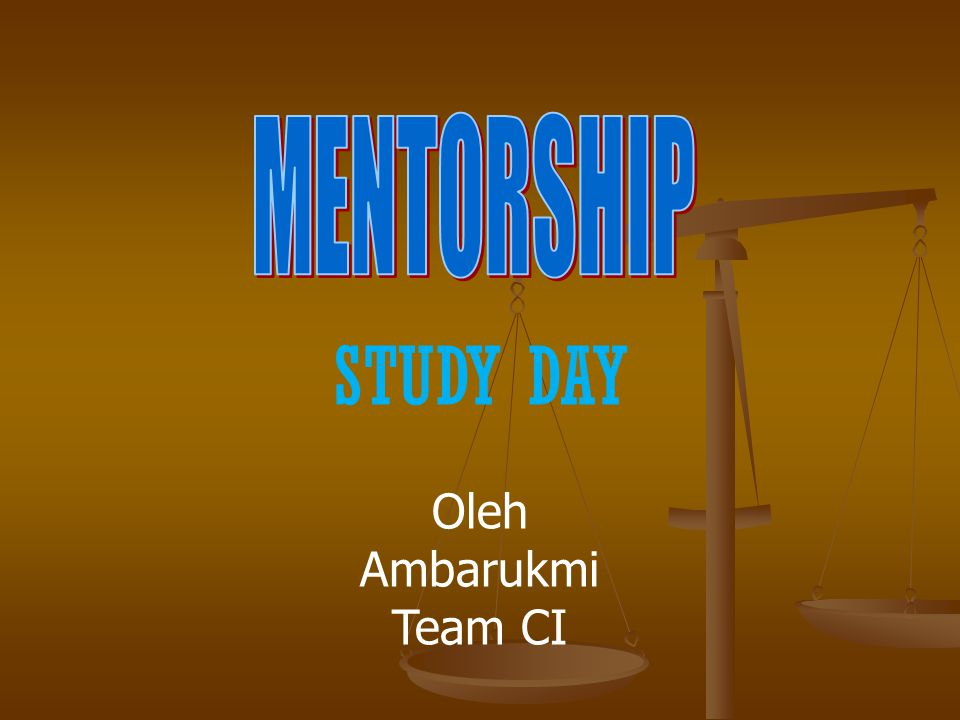 STUDY DAY Oleh Ambarukmi Team CI