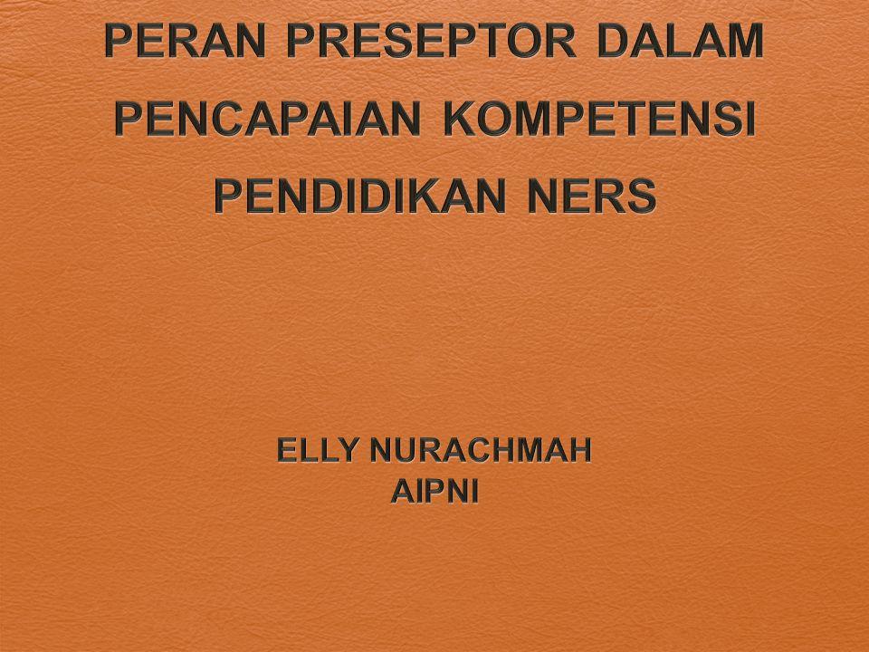 Preceptorship  Sistem preseptor merupakan bagian kegiatan sistem kepegawaian yang sering digunakan untuk memberdayakan bukan hanya staff baru tetapi juga mahasiswa sebagai peserta didik.
