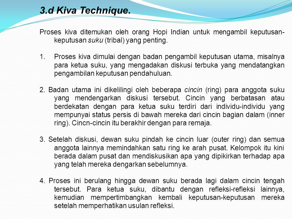 3.d Kiva Technique.