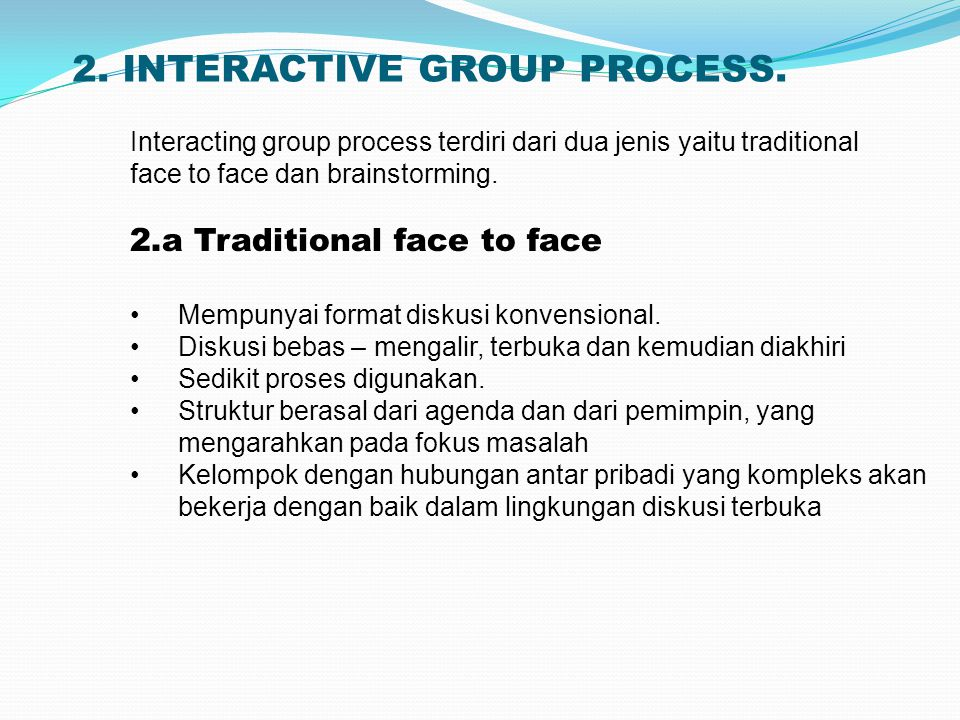 2.INTERACTIVE GROUP PROCESS.
