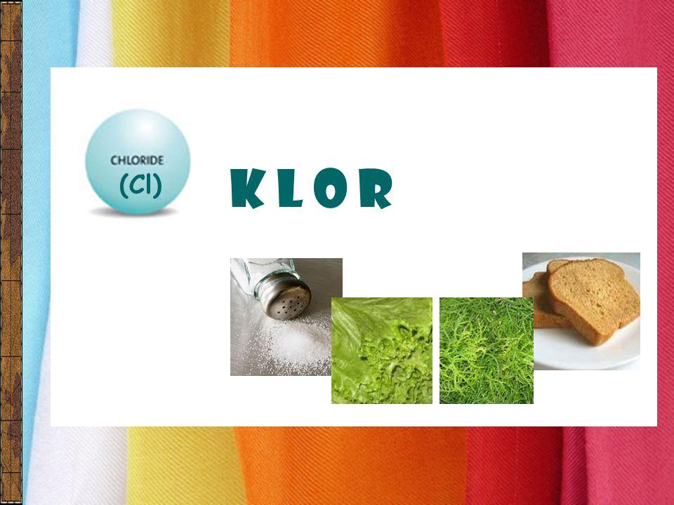 K L O R (Cl)