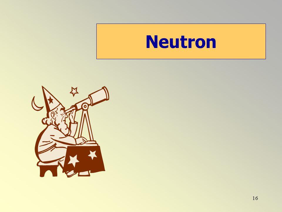 16 Neutron