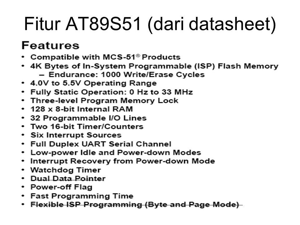 PORT AT89S51 4 buah PORT 8 bit : PORT0 s/d PORT3 Bagian mikro yang langsung berhubungan dengan plant Bisa berfungsi sebagai input/output Level TTL Jalur PORT ini sebagian dishare dengan fungsi lain, misalnya PORT3.0 dan 3.1 untuk jalur UART