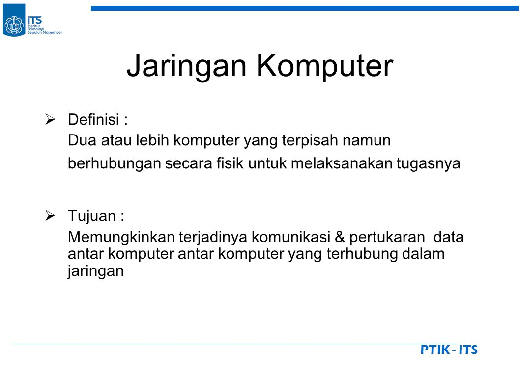 PTIK - ITS Hal-hal yang perlu diperhatikan dalam disain WLAN  Jumlah User  Cakupan area  Penempatan Access Point/ Wireless Router  Pemilihan channel  Power output