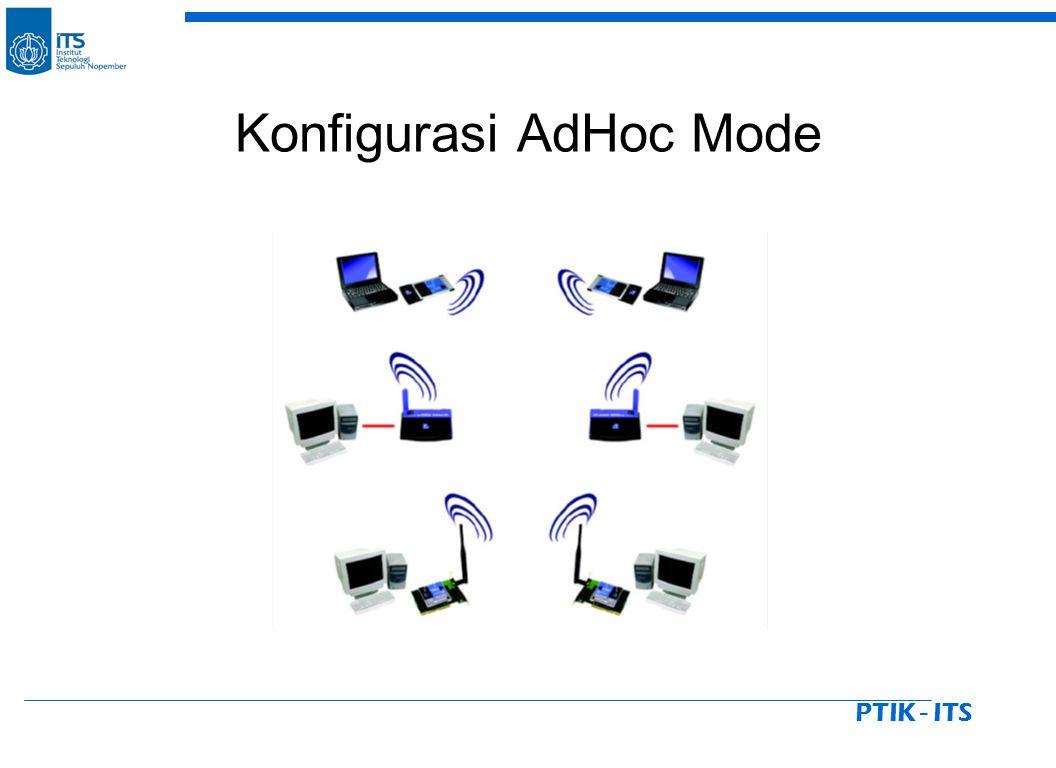 PTIK - ITS Konfigurasi AdHoc Mode