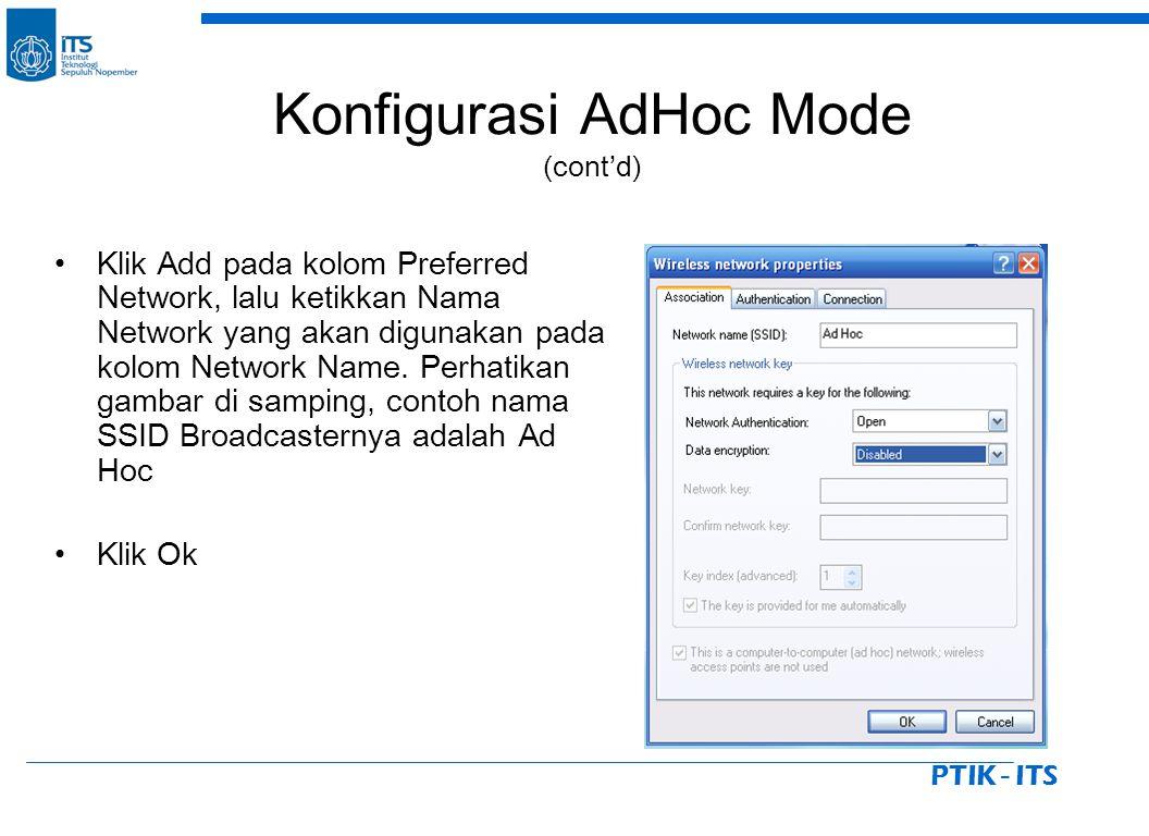 PTIK - ITS Klik Add pada kolom Preferred Network, lalu ketikkan Nama Network yang akan digunakan pada kolom Network Name.