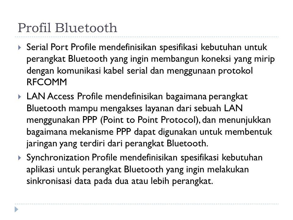 Profil Bluetooth  Serial Port Profile mendefinisikan spesifikasi kebutuhan untuk perangkat Bluetooth yang ingin membangun koneksi yang mirip dengan k