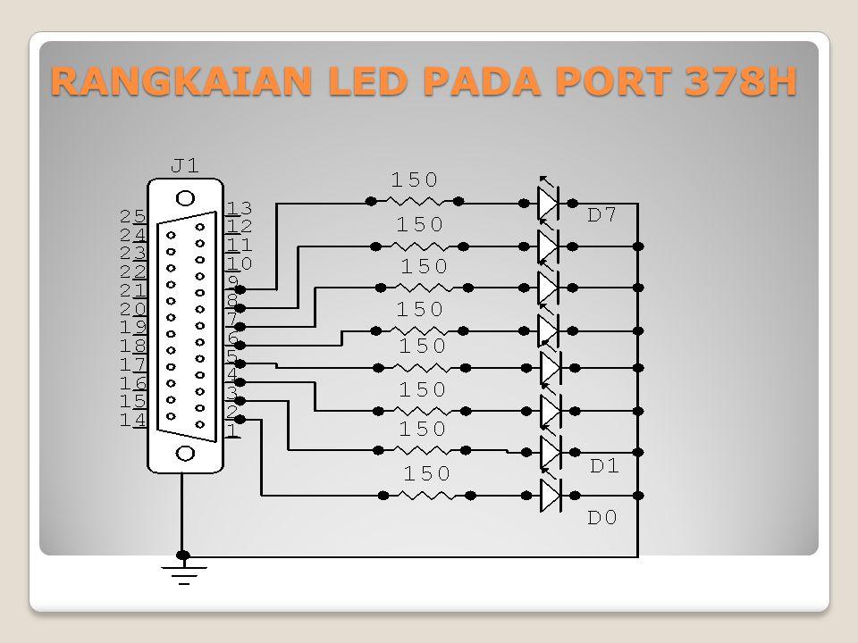 RANGKAIAN LED PADA PORT 378H