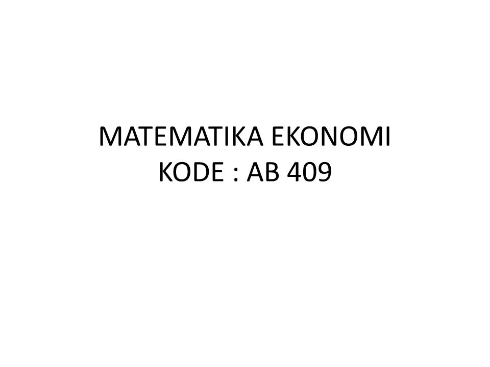 RENCANA PERKULIAHAN Pertemuan KePokok BahasanDosen 1 Pendahuluan Peranan Matematika Dalam Analisa Ekonomi Fanny Widadie, SP, M.Agr 2Penerapan Fungsi LinearFanny Widadie, SP, M.Agr 3Keseimbangan PasarFanny Widadie, SP, M.Agr 4UKD-1Fanny Widadie, SP, M.Agr 5Pengaruh Pajak dan Subsidi Pada Keseimbangan Pasar Fanny Widadie, SP, M.Agr 6Analisis Pulang PokokFanny Widadie, SP, M.Agr 7Fungsi Konsumsi dan TabunganFanny Widadie, SP, M.Agr 8UKD-2Fanny Widadie, SP, M.Agr
