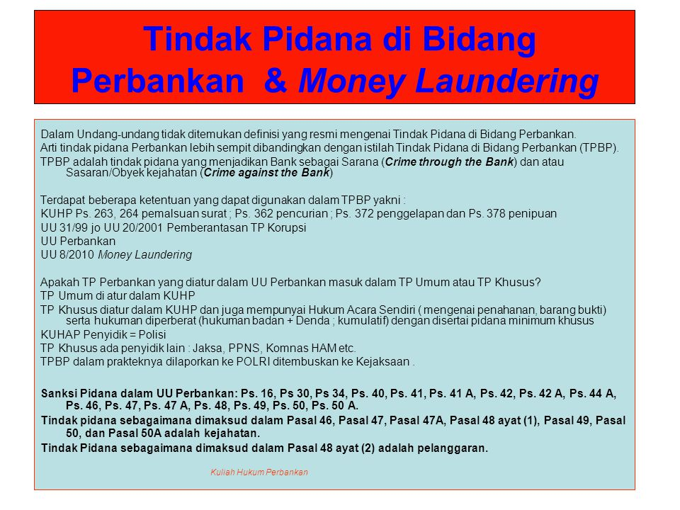 Tindak Pidana di Bidang Perbankan & Money Laundering Dalam Undang-undang tidak ditemukan definisi yang resmi mengenai Tindak Pidana di Bidang Perbanka