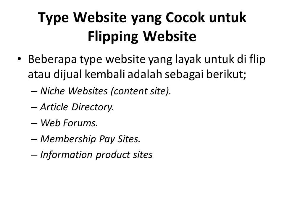 Type Website yang Cocok untuk Flipping Website Beberapa type website yang layak untuk di flip atau dijual kembali adalah sebagai berikut; – Niche Webs