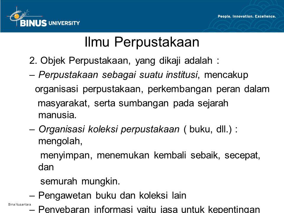 Bina Nusantara Ilmu Perpustakaan 2.